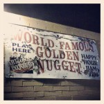 World Famous Golden Nugget in Tucson