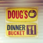 Doug's Dinner Bucket Restaurant in Hudson