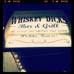 Whisky Dicks in Wichita
