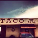 Taco Real in El Paso