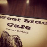 West Side Cafe in Fort Worth, TX