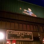 Lambert's Cafe - Restaurant in Sikeston, MO
