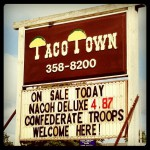 Taco Town in Carthage