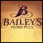 Bailey's Prime Plus in Fort Worth, TX