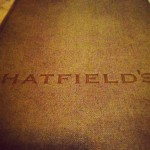 Hatfield's in Los Angeles, CA