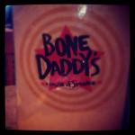 Bone Daddy's in Arlington, TX