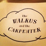 The Walrus and the Carpenter in Seattle, WA