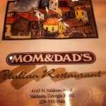 Mom & Dad's Italian Restaurant in Valdosta, GA